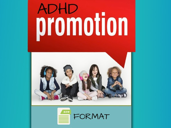 ADHD PROMO - KINDLE FORMAT