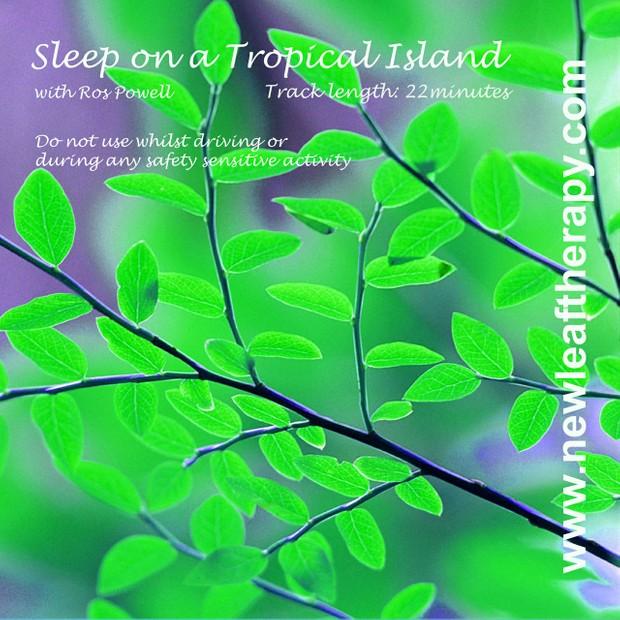 Relax & Sleep on a Tropical Island - Self Hypnosis CD