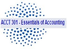 ACCT 301 Entire Course Weeks 1 - 8 (DeVry)