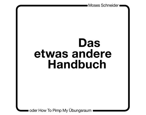 (PDF) Das etwas andere Handbuch - oder - How to Pimp My Übungsraum