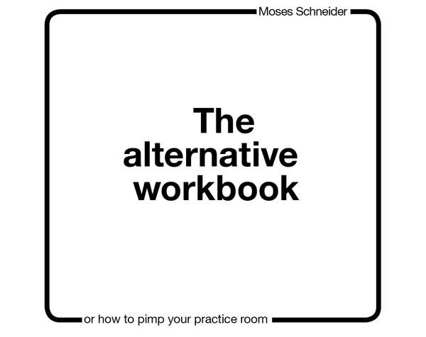 (epub3) The Alternative Workbook - Moses Schneider