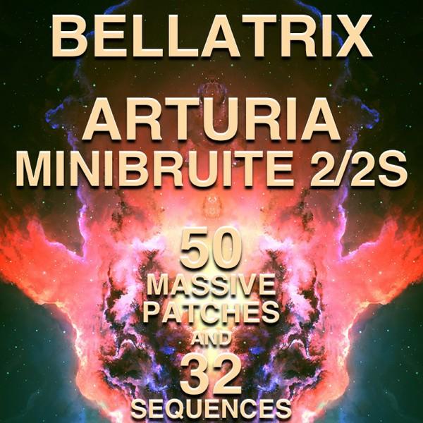 """Arturia MiniBrute 2/2S - """"Bellatrix"""" 50 patches/32 seqs"""