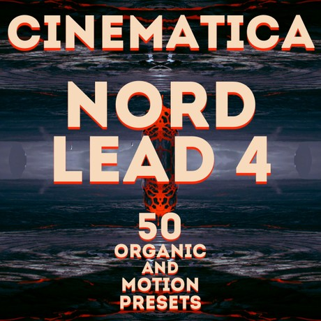 "Nord Lead 4 - ""Cinematica"" 50 Presets"