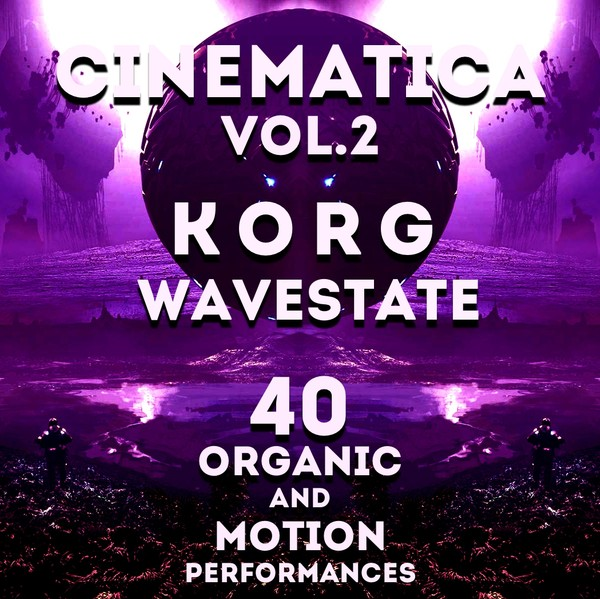 "Korg Wavestate - ""Cinematica Vol.2"" 40 Performances"