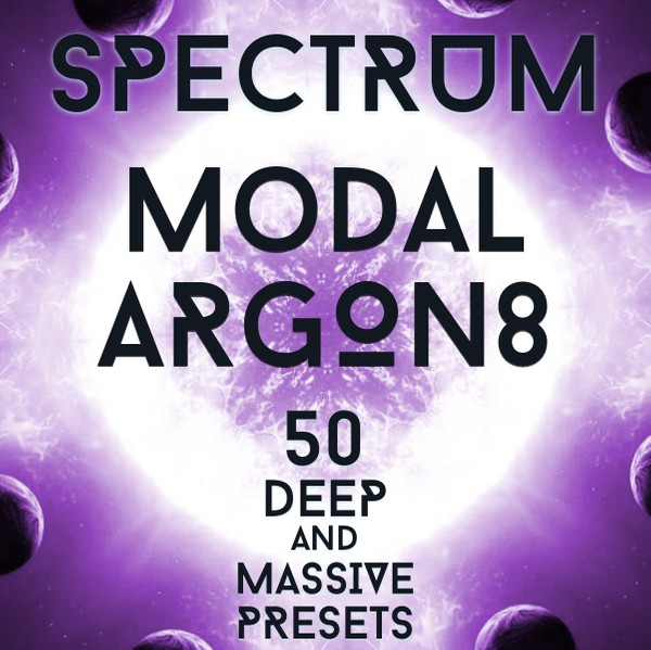 "Modal Argon8 - ""Spectrum Vol.2"" 50 massive presets"