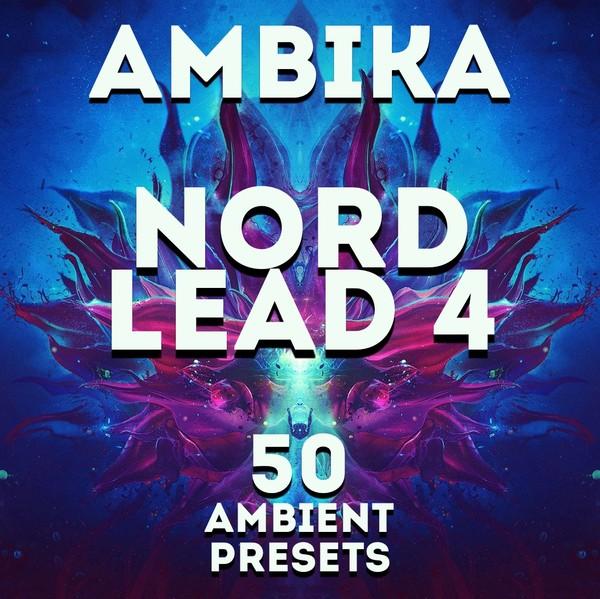 "Nord Lead 4 - ""Ambika"" 50 presets"