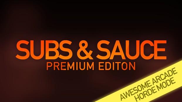 Subs & Sauce: Survival Mode - PREMIUM EDITON