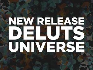 DELUTS UNIVERSE
