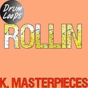 Rollin - Drum Loops - Inspired by Clavin Harris, Future, & Khalid