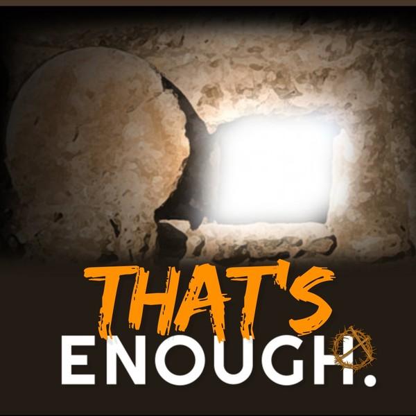 That's Enough - Pastor Cedric Rouson (MP3)