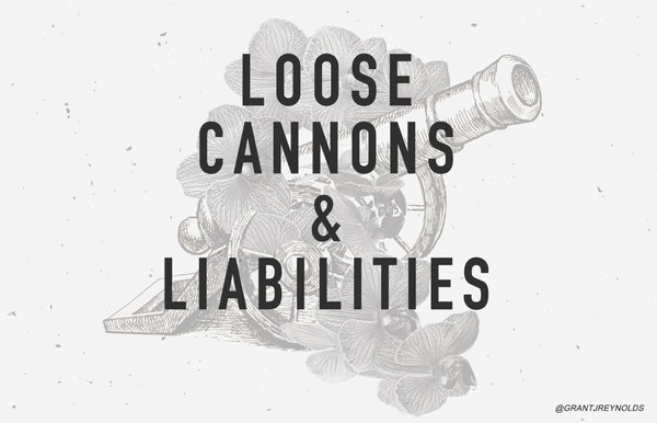 Loose Cannons & Liabilities - Pastor Grant J. Reynolds (mp3 audio)