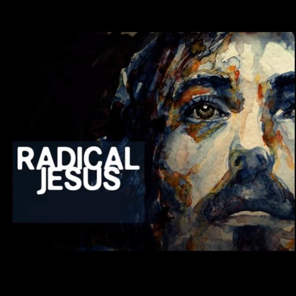 The Radical Jesus - Pastor Cedric Rouson (MP4)