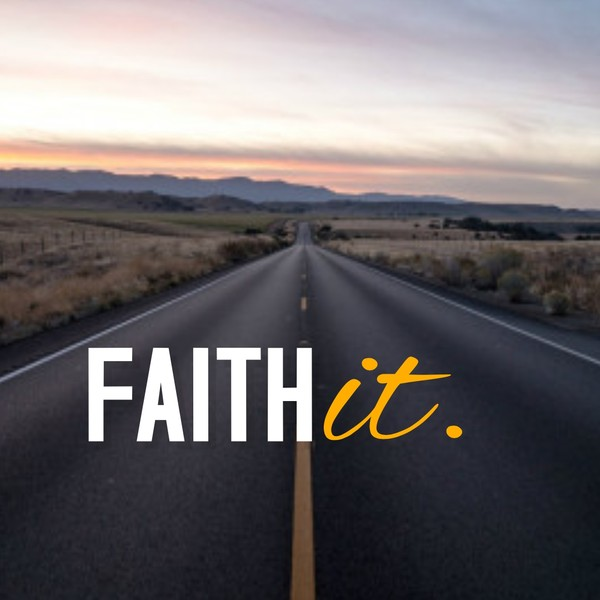 Faith It - Pastor Cedric Rouson (MP3)