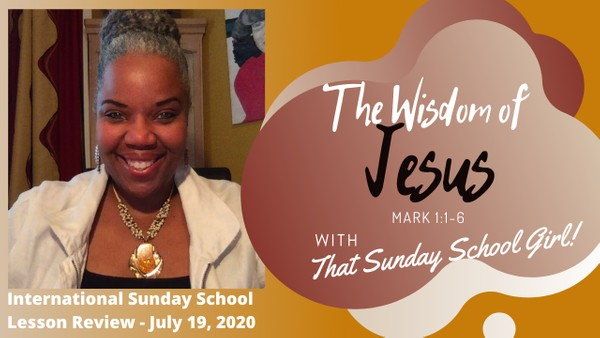 #TSSGNotes - The Wisdom of Jesus - July 19, 2020