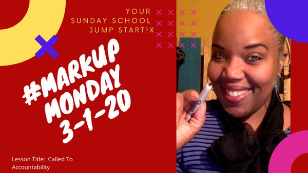 #MarkUpMonday for March 1, 2020 - Called To Accountability 📝❤️👆🏾