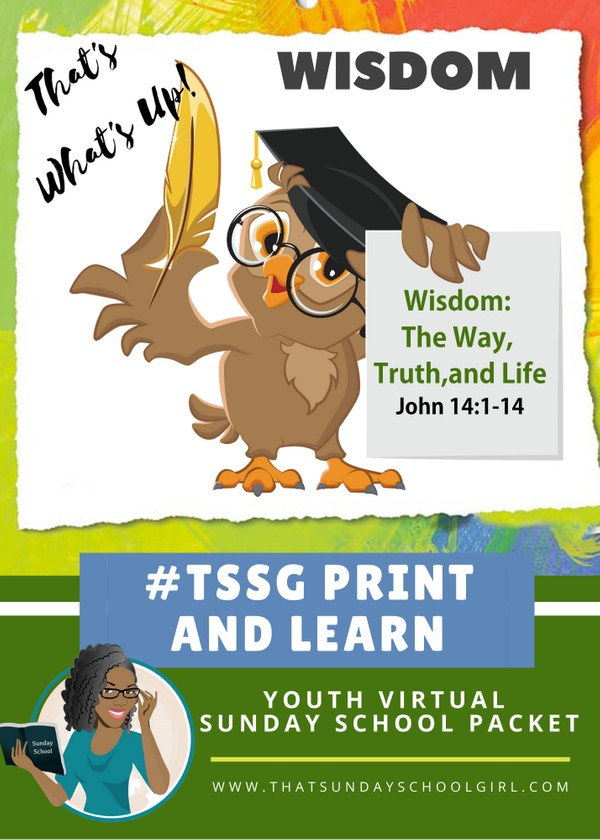 #ForTheKidsFriday - Virtual Sunday School Packet - The Way, Truth, and Life - July 26, 2020 📚💭💙