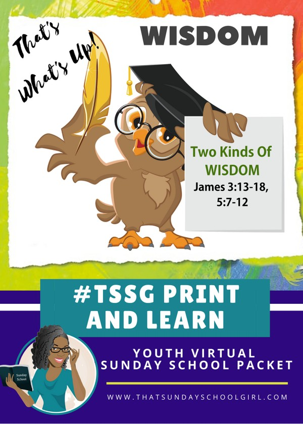 #ForTheKidsFriday - Virtual Sunday School Packet - Two Kinds of Wisdom 📚✌🏾📚✌🏾
