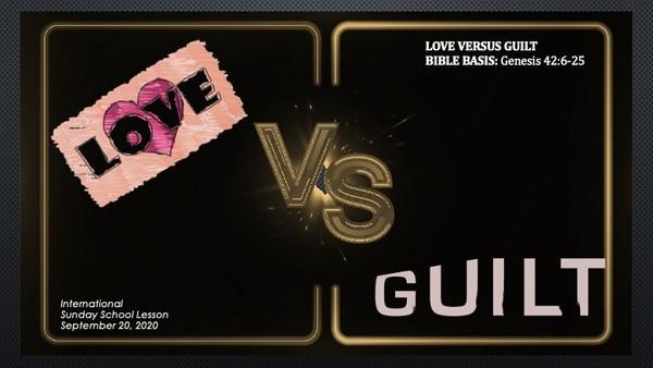 #ZoomIntoSundaySchool for September 20, 2020 - Love VS. Guilt