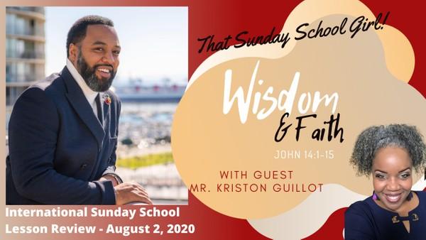 #TSSGNotes - Faith and Wisdom - August 2, 2020 📚💭🛣