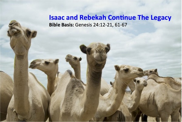 📚🌏👨👩👧 Isaac and Rebekah Continue The Legacy
