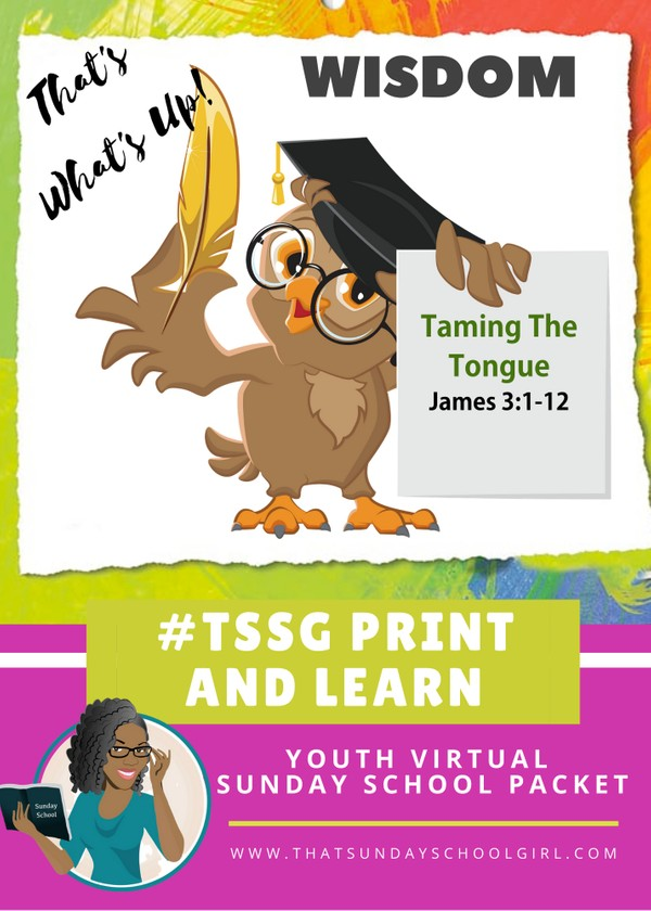 #ForTheKidsFriday - Virtual Sunday School Packet - Taming The Tongue 🤭👅😛