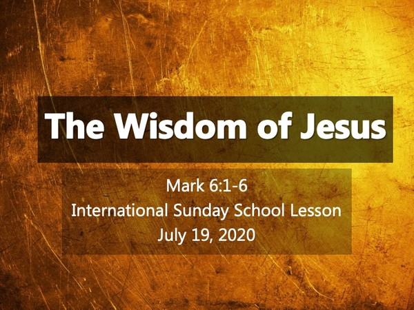 #ZoomIntoSundaySchool - July 19, 2020 -  The Wisdom of Jesus 📚💭💙