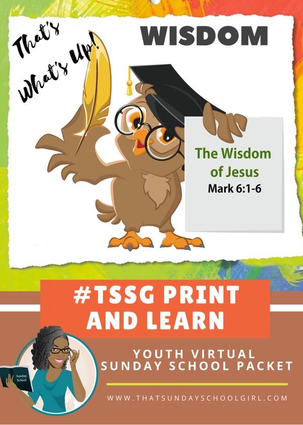 #ForTheKidsFriday - Virtual Sunday School Packet - The Wisdom of Jesus - July 19, 2020 📚💭💙
