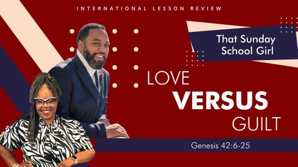 #TSSGNotes - September 20, 2020 - Love VS Guilt 📚⬅️➡️❤️