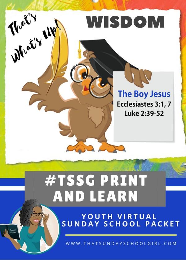 #ForTheKidsFriday - Virtual Sunday School Packet - The Boy Jesus - July 12, 2020 📚💭👊🏽