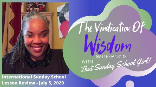 #TSSGNotes - Wisdom's Vindication -  July 5, 2020 📚💭👊🏽