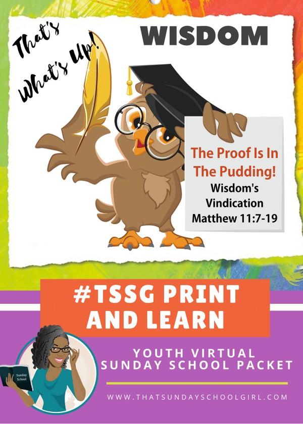 #ForTheKidsFriday - Virtual Sunday School Packet - Wisdom's Vindication - July 5, 2020 📚💭👊🏽