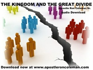 The Kingdom and the Great Divide