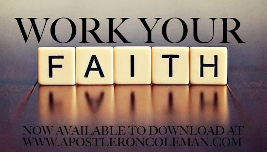 WORK YOUR FAITH