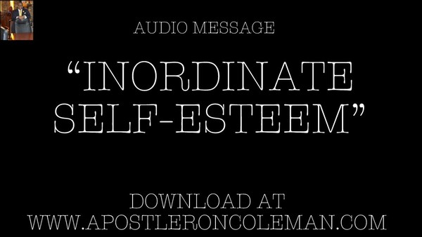 Inordinate Self Esteem