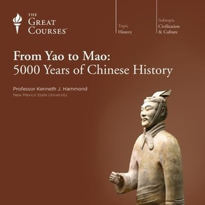From Yao to Mao: 5000 Years of Chinese History by Kenneth J. Hammond