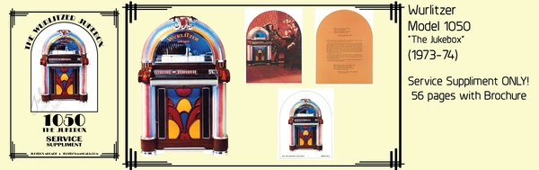"Wurlitzer 1050 ""The Jukebox"" (1973-74) 56 Page Service Supplement ONLY with Brochure"