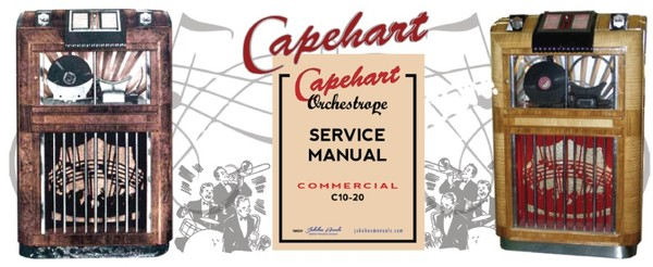 Capehart Orchestrope C10-20 (1937-38) Service Manual