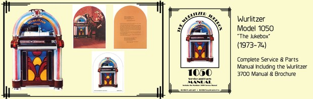 """Wurlitzer 1050 """"The Jukebox"""" (1973-74)  Service and Parts Manual Including the Wurlitzer 3700"""