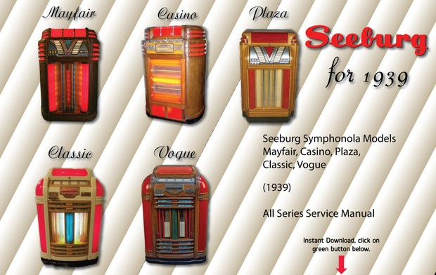 Seeburg 1939 Models Classic-Vogue-Mayfair-Plaza-Casino
