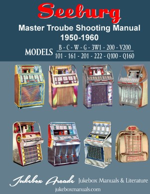 Seeburg Master TroubleShooting Guide (1950 - 1960)