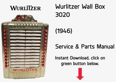 Wurlitzer 3020 Wallbox Service & Parts Manual
