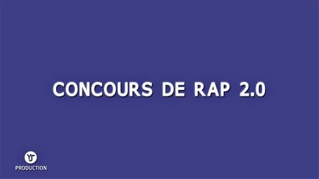 [PISTES] CONCOURS DE RAP 2.0