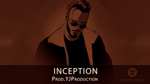[FREE] INCEPTION | YJ Production