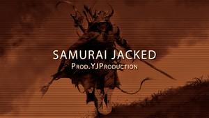[FREE] Samurai Jacked | YJ Production
