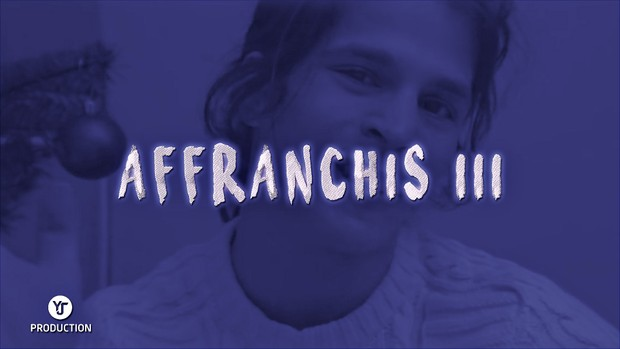 AFFRANCHIS III   YJ Production