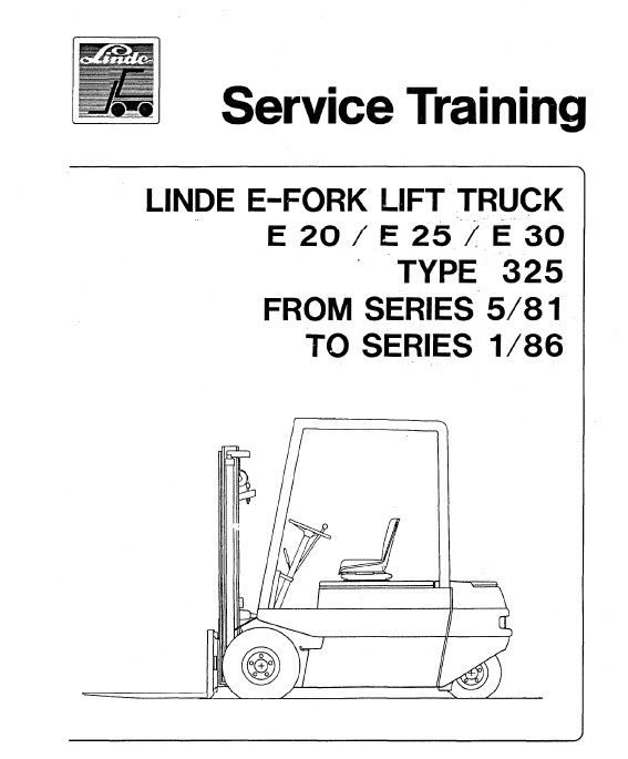 Linde Electric Forklift Truck Type 325 E20, E25, E30 (05.1981-01.1986) Workshop Service Manual