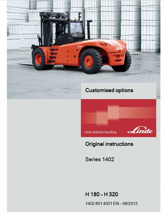 Linde Forklift Truck H1402 Series: H180, H200, H220, H250, H280, H300, H320 Service Training Manual