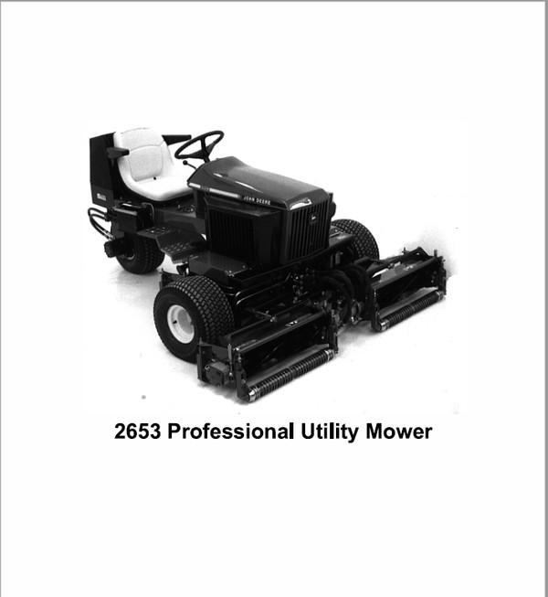 John Deere 2653 & 2653A Professional Utility Mower Technical Manual TM-1533 & TM-1534