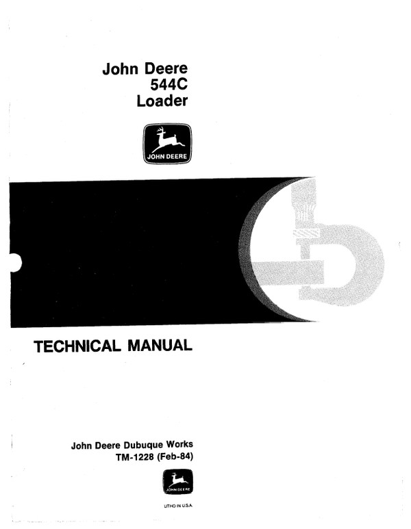 John Deere 544C Loader Technical Manual TM-1228