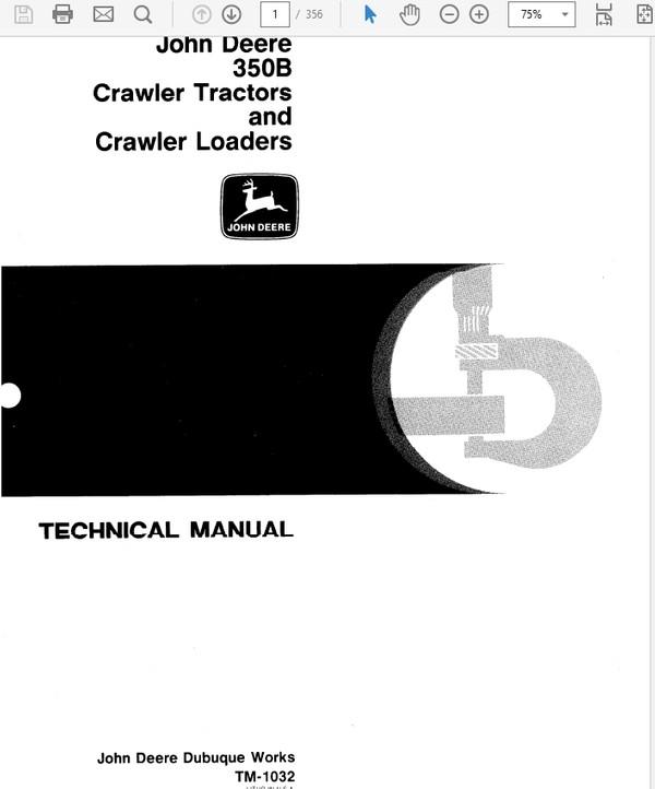 John Deere 350 & 350B Crawler Tractor and Loaders Technical Manual TM-1032 & SM-2063